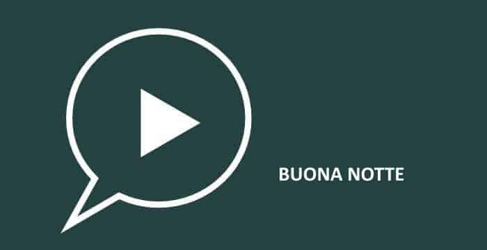 video buonanotte whatsapp